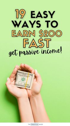 Need extra cash now? Learn 19 Ways to Make $200 Fast and Get Passive Income!   The Practical Saver   Here are secret, easy ways to make money online, from home that you haven't heard of. You can earn money faster than you think with these money hacks and best side hustle tricks. These ideas will have you paying down debt, saving money fast, and how to make money on the side today. #makemoney #savemoney #sidehustles #passiveincome How To Get Money Fast, Earn Money Fast, Hobbies That Make Money, Ways To Earn Money, Make Money Online, Money Hacks, Money Tips, Money Saving Tips, Extra Cash