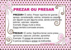 Lu Concursos: PREZAR OU PRESAR Portuguese Grammar, Portuguese Lessons, Fairy Tales For Kids, Educational Games, Study Notes, Teaching Tips, Games For Kids, Professor, Vocabulary