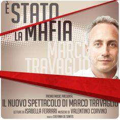 E' STATO LA MAFIA – MARCO TRAVAGLIO – TEATRO VERDI – SASSARI – DOMENICA 1 SETTEMBRE 2013
