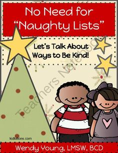 No Need for Naughty Lists from Kidlutions: Solutions for Kids on TeachersNotebook.com (40 pages)  -  It's just hard to wrap our brains around the fact that we can get kids to behave better without punishing them.  But, I know it is true from years of clinical work, and parenting my own kids.  In fact, I know that teaching new skills actually helps kids