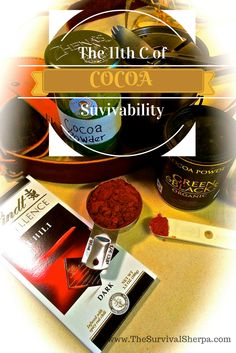 Cocoa: The 11th C of Survivability | www.TheSurvivalSherpa.com