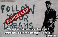 Realizzare i tuoi sogni