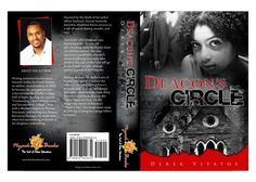 "Book Cover Design for ""Deacon's Circle"" written by Derek Vitatoe, designed by Moksha Media of Dallas - Daymond E. Best Book Cover Design, Best Book Covers, Homicide Detective, Web Development, Good Books, Dallas, How To Become, Branding, Author"