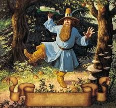 """""""Old Tom Bombadil is a merry fellow, Bright blue his jacket is, and his boots are yellow. None has ever caught him yet, for Tom, he is the Master: His songs are stronger songs, and his feet are faster."""""""