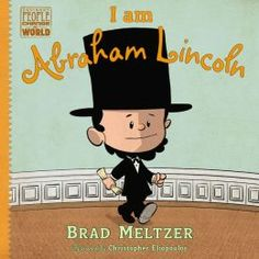 """Brad Meltzer  """"I am Abraham Lincoln"""" books for kids about real heros"""