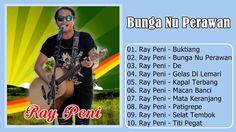 Ray Peni - Album Bunga Nu Perawan (Gelas Di Lemari)