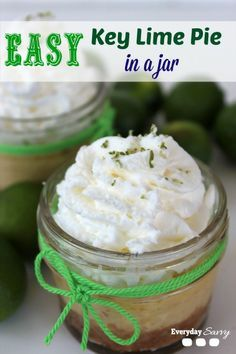Looking for a fun spring or summer dessert? Then consider this yummy easy key lime pie in a jar recipe.  This recipe is so easy to make but looks very special.