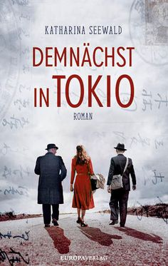 Demnächst in Tokio - Katharina Seewald |        Vorablesen