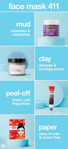 Quick fixers. Breakout busters. At-home spa. Face masks are a skin care go-to, so here's the scoop on 4 of our faves. Mud masks are purifying, plus they exfoliate your skin when you remove them. Clay masks naturally detox by unclogging pores and absorbing extra oil. Peel-off masks help draw out impurities. And paper masks make for easy troubleshooting, thanks to serum-soaked sheets. Choose based on your skin's needs—from hydrating to calming, soothing to anti-aging—and soak in the benefits.