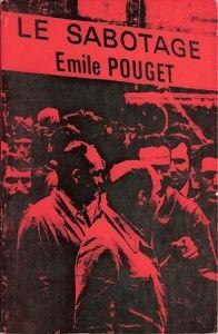 Émile Pouget: El sabotaje