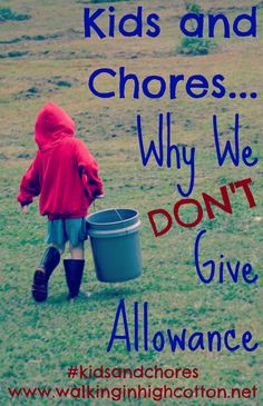 Kids and Chores…5 Reasons Why We Don't Give Allowance for Chores
