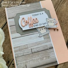 Coffee Cards, Ink Stamps, Love You More Than, Free Gifts, Stampin Up, Card Stock, Congratulations, Dear Friend, Pots