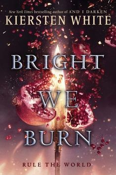 Cover Reveal: Bright We Burn by Kristen White - On sale July 10, 2018! #CoverReveal