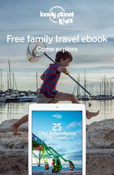 Lonely Planet Kids new free ebook inspires family-friendly city trip inspiration. Download your free copy and kick-start the travel bug in your kids! | thetravellingmom.ca