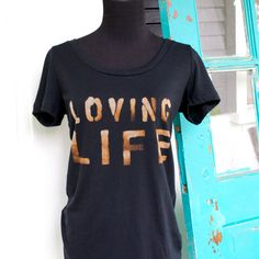 Womens T Shirt  Bleached Out  Loving LIFE  by PamelaJoyceDesigns