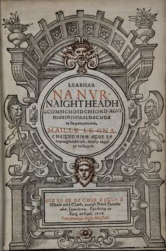 In 1608 the 1604 version of the Book of Common Prayer was translated into the Irish language by Archbishop William O'Donnell (or Daniel). It was the first time the BCP had been published in Irish. [**H5145.A617]