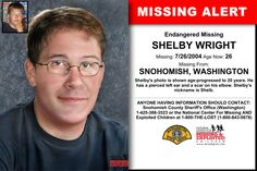 SHELBY WRIGHT, Age Now: 26, Missing: 07/26/2004. Missing From SNOHOMISH, WA. ANYONE HAVING INFORMATION SHOULD CONTACT: Snohomish County Sheriff's Office (Washington) 1-425-388-3523.