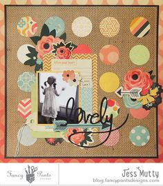 #papercraft #scrapbook #layout.  Lovely layout by Jess Mutty using a new sketch and the Burlap & Bouquet collection by FancyPantsDesigns.com