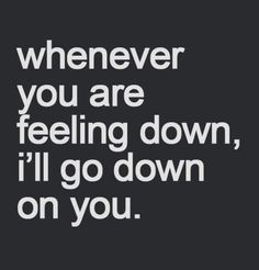 Flirty Quotes For Him, Sexy Love Quotes, Romantic Love Quotes, Love Quotes For Him, Badass Quotes, Seductive Quotes For Him, Kinky Quotes, Sex Quotes, Words Quotes