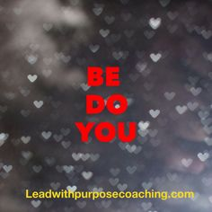 Most important. Be yourself! leadwithpurposecoaching.com