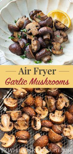 Air Fryer Garlic Mushrooms Recipe for Healthy Air Fryer Mushrooms fryer recipes healthy vegetables Easy Air Fryer Mushrooms Recipe with Garlic and Lemon Mushroom Side Dishes, Vegetable Side Dishes, Vegetable Recipes, Vegetable Drinks, How To Cook Mushrooms, Garlic Mushrooms, Stuffed Mushrooms, White Mushrooms, Air Fryer Dinner Recipes