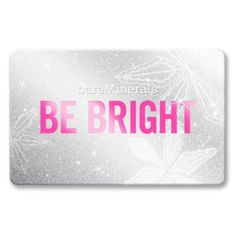 Bare Escentuals Gift Cards   Gift Cards   bareMinerals  A gift card to buy new make up!