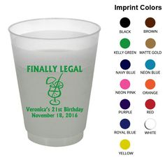 16 oz Shatterproof Birthday Cups (Clipart 19093) 21st Finally Legal-Frosted Birthday Cups-Personalized Birthday Favors -Birthday Party Cups