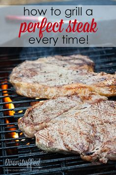 How to Grill a Perfect Steak Every Time! It's so much easier than you might think--no fancy marinades or sauces, just a juicy, tender steak.