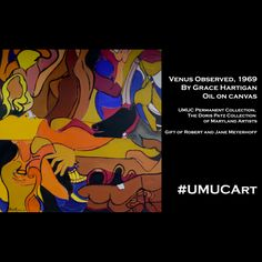 This #UMUCArt collection piece is a 1969 work by American abstract expressionist painter, Grace Hartigan.