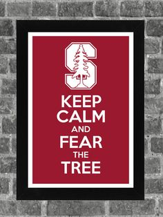 Stanford's mascot is the color cardinal. Seriously. It's not the tree! But I love this poster anyway :)