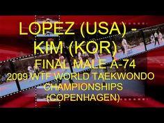 LOPEZ (USA) - KIM (KOR) | FINAL MALE A-74 | 2009 WTF WORLD TAEKWONDO CHAMPIONSHIPS, COPENHAGEN #taekwondo #wtf #Championships_2009 #Lopez_Mark #Kim_Joon_tae #final #Male_A_74 #A_74 #tkd #Copenhagen