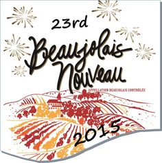 Join us at Now You're Cooking on Thursday, November 19th for Beaujolais  Nouveau