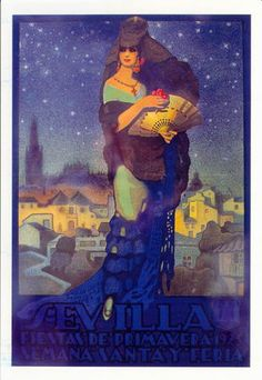 affiche feria 1925 Vintage Travel Posters, Vintage Postcards, Sevilla Spain, Spanish Architecture, Spanish Fashion, Vintage Advertisements, Ads, Class Projects, Rest Of The World