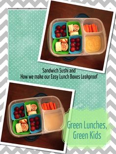 Green Lunches, Green Kids: Sandwich Sushi (Also how to make Easy Lunch Boxes Leakproof)