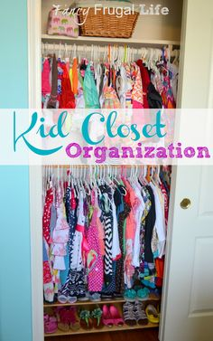 Fancy Frugal Life: Kid Closet Organization