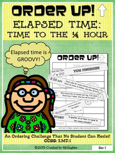 "This is a resource that will allow your students to practice KEY skills in a self-checking, self-paced way. My students call it ""I Have, Who Has"" for one person. Great for pre-testing a concept or as a quick review of a previously covered topic! This set of ORDER UP! focuses on ELAPSED TIME TO THE QUARTER HOUR story and picture problems. CCSS: 3.MD.1 ($)"