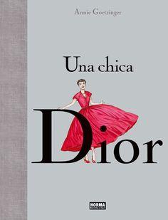 Una chica Dior, de Annie Goetzinger.