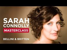 RCM Vocal Masterclass with Sarah Connolly: Bellini and Britten - YouTube