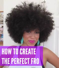 Find out how you can create that perfect fro with this video tutorial.