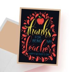 """""""Thanks for being my teacher Happy Mother's Day"""" & Printable Digital Card - spoonyprint Happy Mother S Day, Happy Mothers, Be My Teacher, Mother Quotes, Thankful, Printables, Queen, Mom, Digital"""