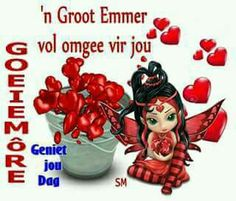 Good Morning Greetings, Good Morning Wishes, Good Morning Quotes, Lekker Dag, Goeie More, Afrikaans, Deep Thoughts, Life Quotes, Faith