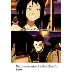What do you like to do for fun?, nothing, the moment when I realized I am Zuko, funny, text, quote, comic, Jin, Zuko, date; Avatar: the Last Airbender