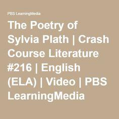 The Poetry of Sylvia Plath | Crash Course Literature #216 | English (ELA) | Video | PBS LearningMedia