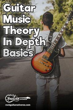 Guitar Music Theory In Depth Basics – Rock Guitar Universe Music Theory Guitar, Guitar Solo, Music Guitar, Playing Guitar, Learning Guitar, Jazz Guitar, Violin, Learn Acoustic Guitar, Learn Guitar Chords