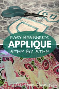 Easy Applique on Your Sewing Machine A great how to for beginning sewers who want to learn how to applique using their sewing machine! Check out the step by step instructions. Sewing Hacks, Sewing Tutorials, Sewing Crafts, Sewing Tips, Sewing Ideas, Tape Crafts, Techniques Couture, Sewing Techniques, Embroidery Designs