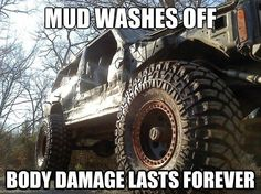 Mud washes off.so I think I will wimp out and not rock climb any time soon! Jeep Jokes, Jeep Grand Cherokee Zj, Jeep Brand, Jeep Wrangler Unlimited, Jeep Life, Rock Climbing, Mud, Chevy, Jeeps