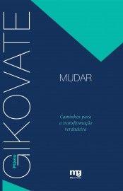 Baixar Livro Mudar - Flávio Gikovate em PDF, ePub e Mobi