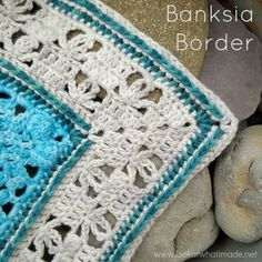 The Banksia Border is a delicate, lacy crochet border with dense front post parts. It can also be used to grow individual squares.