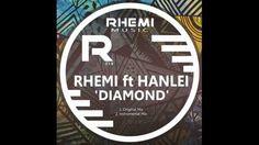 Rhemi feat. Hanlei - Diamond (Original Mix)