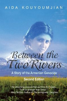 Free Kindle Book For A Limited Time : Between the Two Rivers: A Story of the Armenian Genocide -